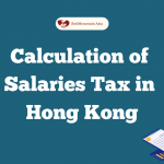 Calculation of Salaries Tax in Hong Kong