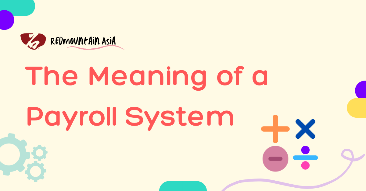 The Meaning of a Payroll System