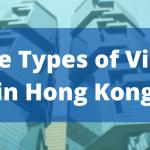 Types of Visa in Hong Kong